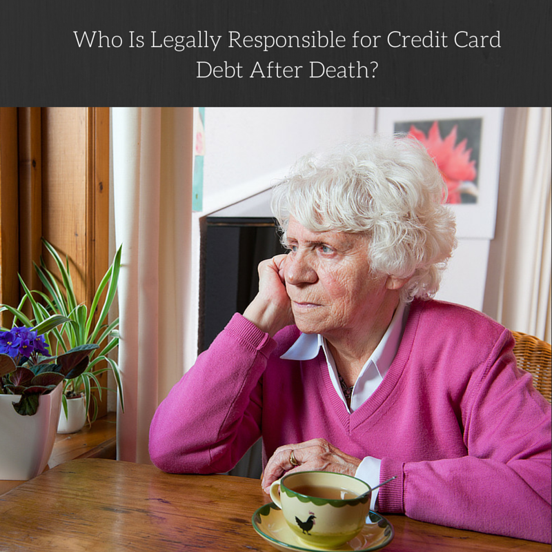 Who Is Legally Responsible for Credit Card Debt After Death