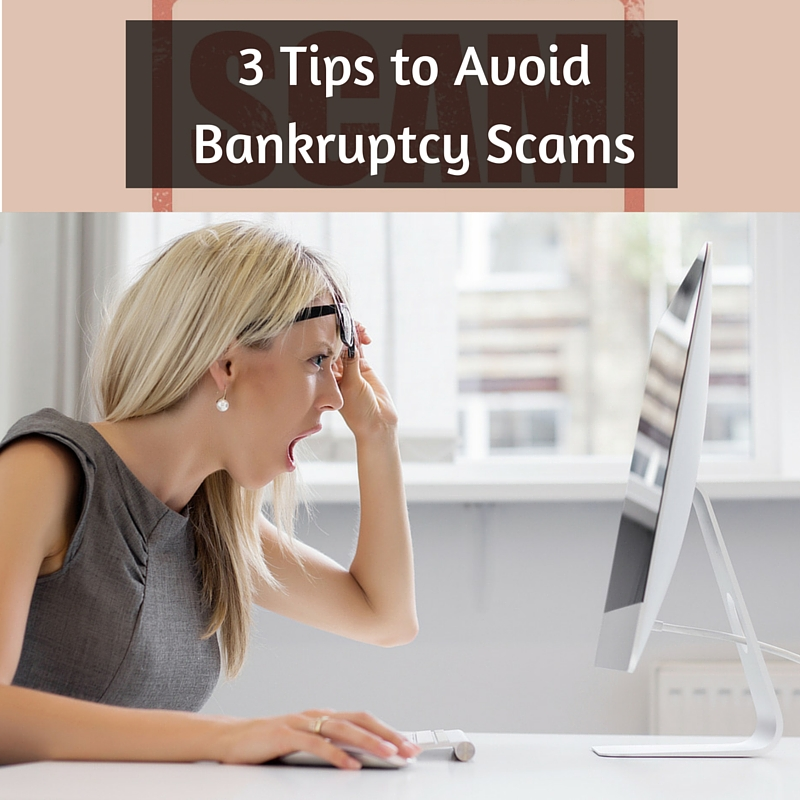 3 Tips to Avoid Bankruptcy Scams