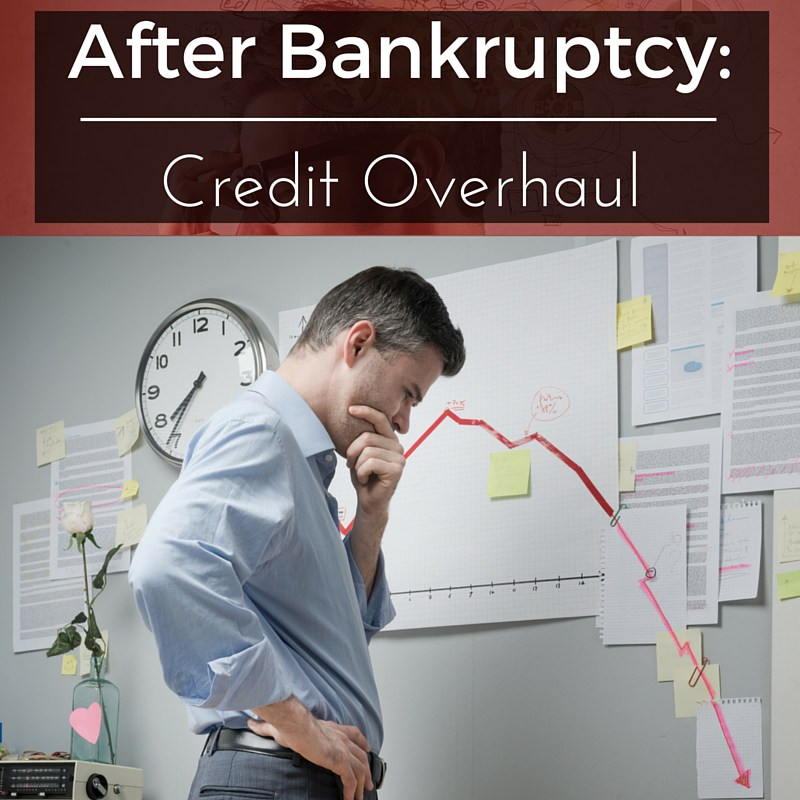After-Bankruptcy-Credit-Overhaul
