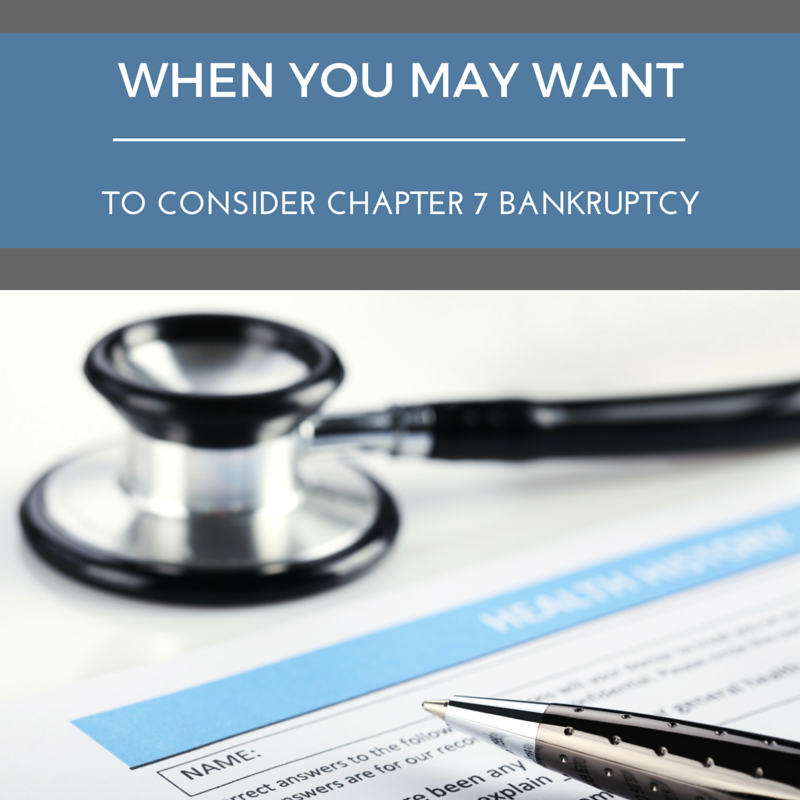 When You May Want to Consider Chapter 7 Bankruptcy