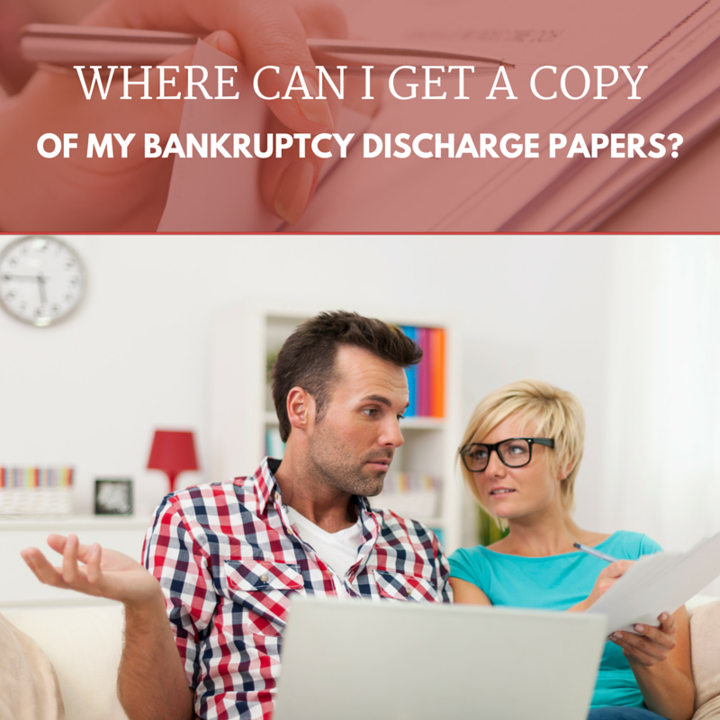 Where Can I Get a Copy of My Bankruptcy Discharge Papers